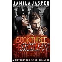 The Sicilian Brotherhood III: BWWM Italian Mafia Motorcycle Gang Romance (The Sicilian Brotherhood Trilogy Book 3)