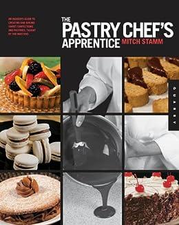 The Pastry Chefs Apprentice Pdf