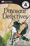 Dinosaur Detectives, Peter Chrisp, 0756655986