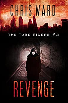 The Tube Riders: Revenge by [Ward, Chris]