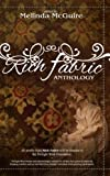 Rich Fabric - multi-media Anthology - The Tradition, Symbolism and Culture of Quilting