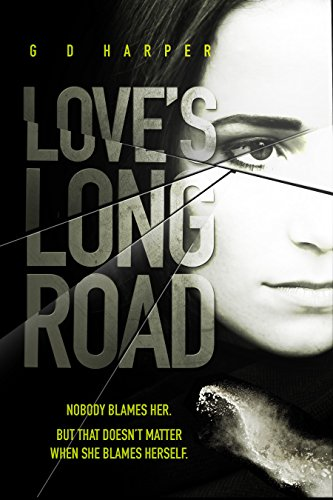 Love's Long Road: An emotionally gripping psychological thriller