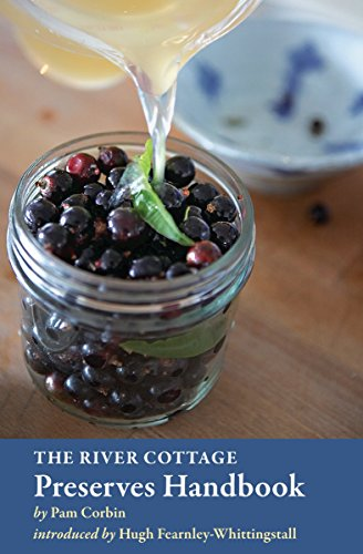 The River Cottage Preserves Handbook (River Cottage Handbooks) by Pam Corbin
