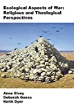 img - for Ecological Aspects of War: Religious and Theological Perspectives book / textbook / text book