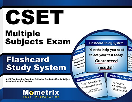 CSET Multiple Subjects Exam Flashcard Study System: CSET Test Practice Questions & Review for the California Subject Examinations for Teachers ()