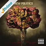 New Politics [Explicit]