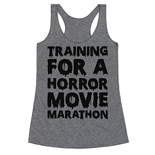 LookHUMAN Training for A Horror Movie Marathon Large Heathered Gray Women's Racerback Tank -