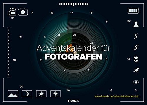 FRANZIS Adventskalender für Fotografen 2018 | 24 Überraschungen für Fotografen | Ab 14 Jahren Kalender – 27. August 2018 FRANZIS Verlag FRANZIS Verlag GmbH B079ZSSHLN Weihnachten
