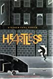 Heartless, Stephen P. Cohen, 0688060897