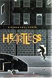 Heartless, Stephen P. Cohen, 0688060897