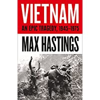 Vietnam: An Epic Tragedy: 1945-1975