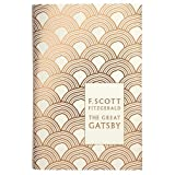 Modern Classics The Great Gatsby: Written by F Scott Fitzgerald, 2010 Edition, Publisher: Penguin Classic [Hardcover]