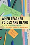 When Teacher Voices Are Heard, Birnam/Nary, 1475800746