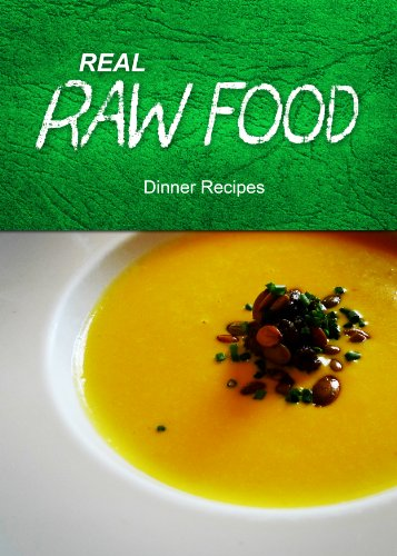 Real raw food dinner recipes kindle edition by real raw food real raw food dinner recipes by recipes real raw food forumfinder Gallery