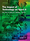 The Impact of Technology on Sport II, , 0415456959
