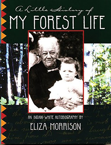 A Little History of My Forest Life (Group Of Tribes In Great Lakes Region)