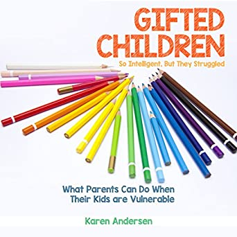 Why So Many Gifted Yet Struggling >> Amazon Com Gifted Children So Intelligent But They Struggled