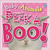 Peek a Boo Baby Animals, Tim Bugbird, 1846108586