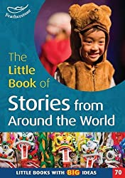 The Little Book of Stories from around the World: Little Books with Big Ideas