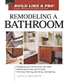 img - for Remodeling a Bathroom (Taunton's Build Like a Pro) book / textbook / text book