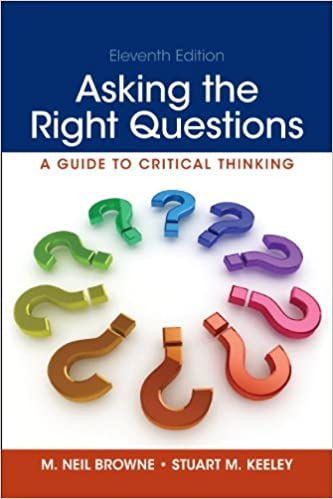 Amazon asking the right questions 11th edition 9780321907950 amazon asking the right questions 11th edition 9780321907950 m neil browne stuart m keeley books fandeluxe Gallery