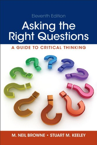Asking the Right Questions (11th Edition) by Pearson