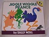 Jiggle Wiggle Prance, Sally Noll, 0140548831