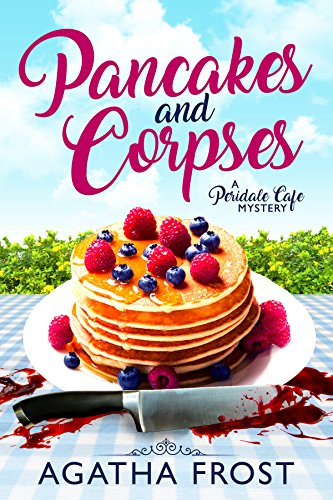 Pancakes and Corpses (Peridale Cafe Cozy Mystery Book 1) cover
