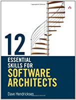 12 Essential Skills for Software Architects Front Cover