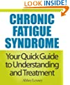 Chronic Fatigue Syndrome: Your Quick Guide to Understanding and Treatment