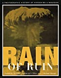 img - for Rain of Ruin: A Photographic History of Hiroshima and Nagasaki (America Goes to War) book / textbook / text book