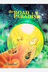 The Road to Paradise by The Magnificent (2000-06-05) Hardcover