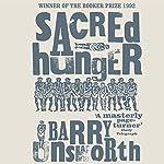 Sacred Hunger | Barry Unsworth