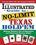advanced card making - The Illustrated Guide to No-Limit Texas Hold'em: Making Winners out of Beginners and Advanced Players Alike!