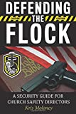 Defending the Flock: A Security Guide for Church Safety Directors