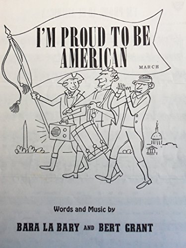 I'm Proud to be American (Proud To Be An American Sheet Music)
