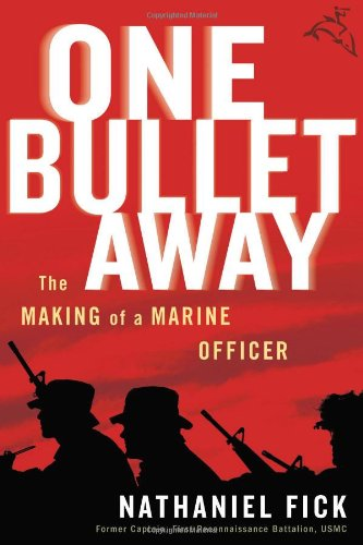 One Bullet Away: The Making of a Marine Officer ()