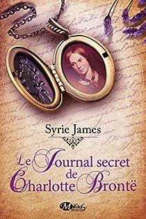 Le Journal secret de Charlotte Brontë par James