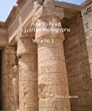 How to Read Egyptian Hieroglyphs, Charles E. Nichols, 1438264682