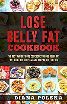 Lose Belly Fat Cookbook Forever ebook
