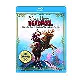 DEADPOOL 2: Once Upon A Deadpool