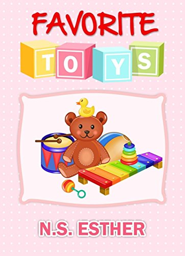 Favorite Toys: Children's book (Bedtime stories book   series for children 12)