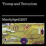 Trump and Terrorism | Peter Feaver,Hal Brands