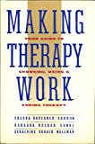 Making Therapy Work, Fredda Bruckner-Gordon and Barbara K. Gangi, 0060551143