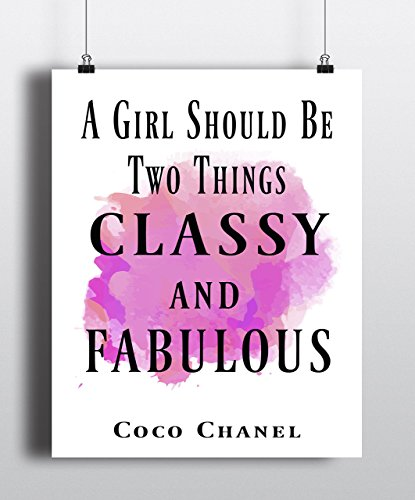 A Girl Should Be Two Things Classy and Fabulous Art Print, Coco Chanel quote,fashion quote print, art inspirational quote, watercolor, Home Decor ( UNFRAMED) (Coco Chanel Art)
