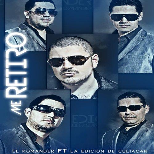 Me Retiro (feat. La Edicion De...