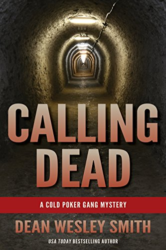 Calling Dead: A Cold Poker Gang Mystery