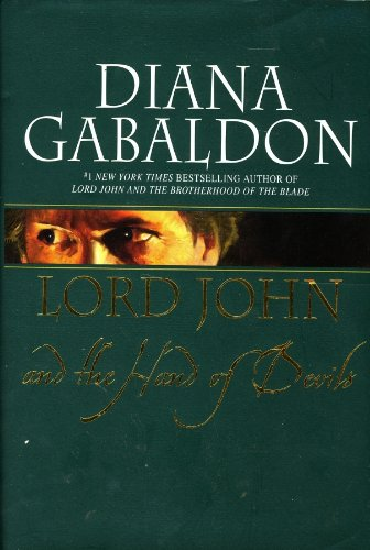 [ Lord John and the Hand of Devils (Lord John Grey Novels) [ LORD JOHN AND THE HAND OF DEVILS (LORD JOHN GREY NOVELS) ] By Gabaldon, Diana ( Author )Nov-27-2007 Hardcover