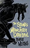 img - for The Stones of Muncaster Cathedral: Two Stories of the Supernatural book / textbook / text book