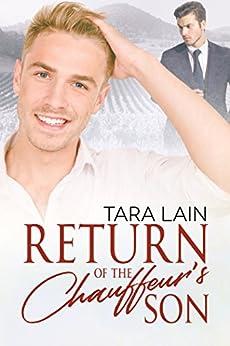 Return of the Chauffeur's Son by [Lain, Tara]